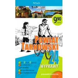 Powiat Tarnowski. 24 wyprawy