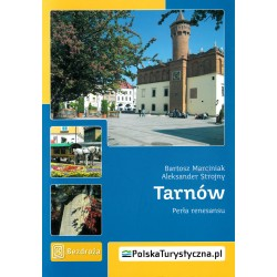 "Tarnów ""Perła renesansu"" -..."
