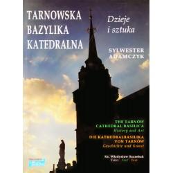 Tarnowska Bazylika...